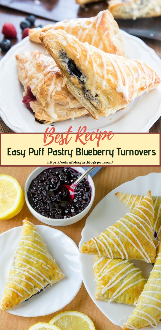 Easy Puff Pastry Blueberry Turnovers #desserts #cakerecipe #chocolate #fingerfood #easy