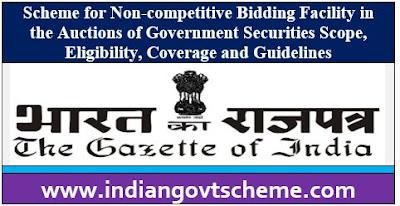 Scheme for Non-competitive Bidding Facility