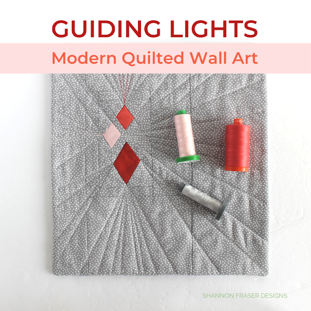 Guiding Lights Mini Quilted Wall Art | Shannon Fraser Designs #foundationpaperpiecing #modernminiquilt #wallart #quilting