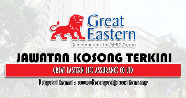 Jawatan Kosong 2021 di Great Eastern Life Assurance Co Ltd
