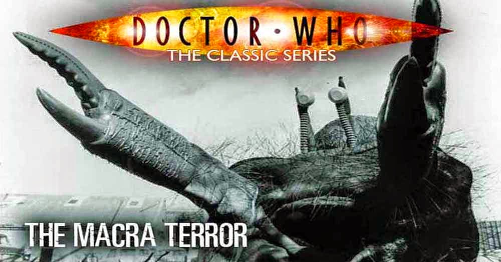 Doctor Who 034: The Macra Terror