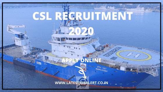 CSL Job: CSL Recruitment 2020 Various post for Technical Assistants, Commercial Assistants & Technicians online form|Apply online