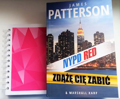"""Co zobaczyłam w Central Parku? Recenzja """"Zdążę cię zabić"""" - James Patterson & Marshall Karp. NYPD RED część 2."""