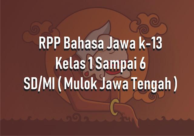 RPP Bahasa Jawa Mulok Jawa Tengah Terbaru Kurikulum 2013 Revisi