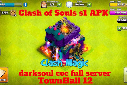 Clash of Souls s1 APK darksoul coc full server