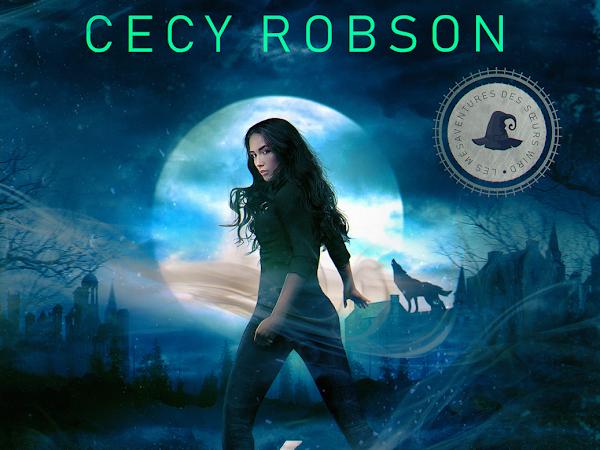 La malédiction de Célia #1 Liées par un sortilège de Cecy Robson