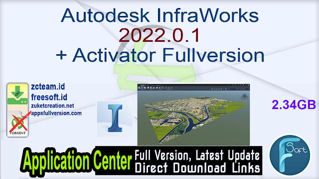 Autodesk InfraWorks 2022.0.1 + Activator Fullversion