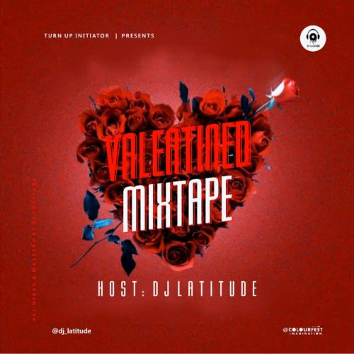"DJ Latitude – ""Valentined Mixtape"""