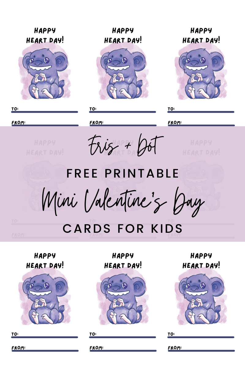 Free Printable Valentine's Day Cards for Kids — Eris + Dot