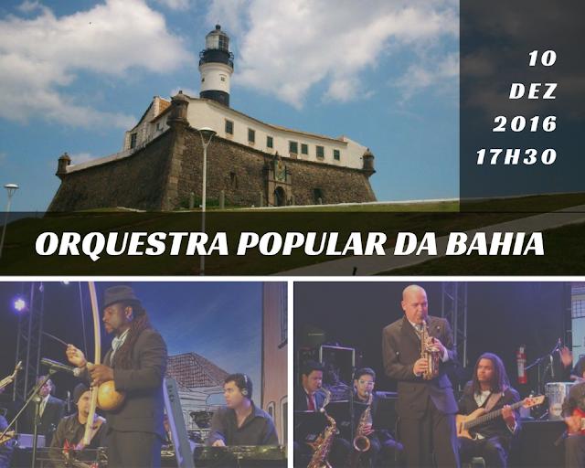 Orquestra Popular da Bahia fará show no Farol da Barra