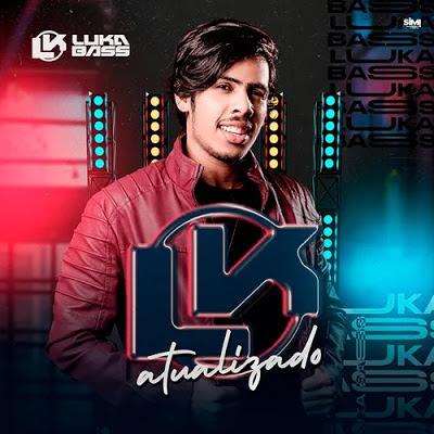 Luka Bass - LK Atualizado - Promocional de Outubro - 2020