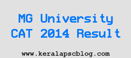 MG University CAT 2014 Entrance Exam Result