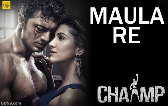 Maula Re - Chaamp - Dev
