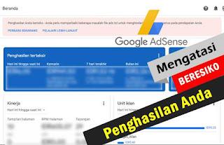 Cara Perbaiki Penghasilan Anda Berisiko di Google Adsense