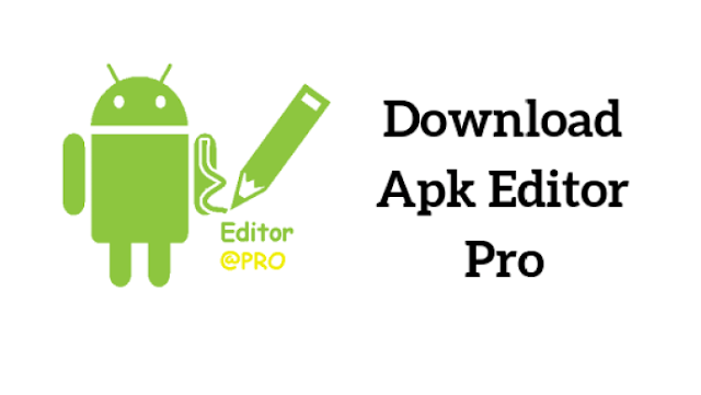 Apk Editor Pro Moded Apk | Apk Editor Fully unlocked Mod Apk Download