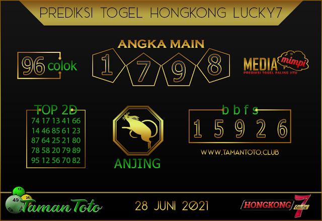 Prediksi Togel HONGKONG LUCKY 7 TAMAN TOTO 28 JUNI 2021