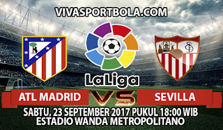 Prediksi Atletico Madrid vs Sevilla 23 September 2017