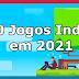 10 Jogos Indie a Ter em Conta em 2021