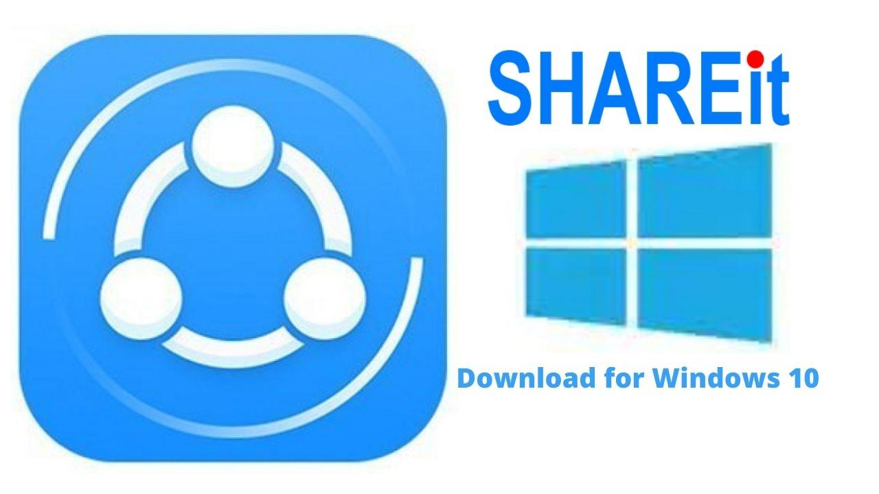 Download SHAREit Windows 10 64 bit Latest Version