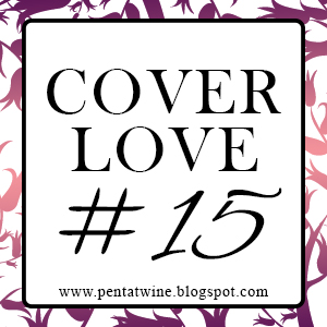 Cover Love by pentatwine | Week 15