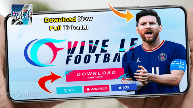 Download Vive Le Football 2022 Official For Android/iOS/PC Best Graphics