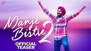 Manje Bistre 2 2019 Full Movie Gippy Grewal