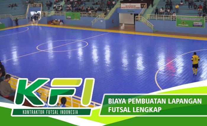Biaya Pembuatan Lapangan Futsal Lengkap
