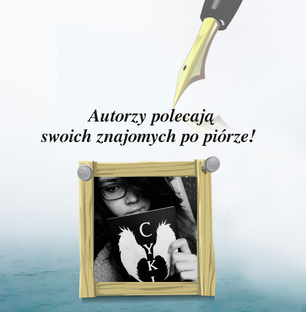 Autorzy polecają swoich znajomych po piórze. - Monika Jagodzińska
