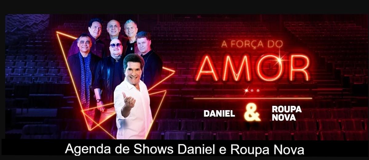 Agenda de Shows Novembro 2021 Daniel e Roupa Nova - Próximo Show