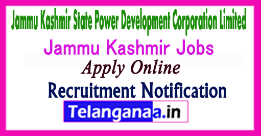 Jammu Kashmir State Power Development Corporation Limited JKSPDC Recruitment Notification 2017 Apply