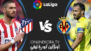 مشاهدة مباراة أتلتيكو مدريد وفياريال بث مباشر اليوم 28-02-2021 في الدوري الإسباني