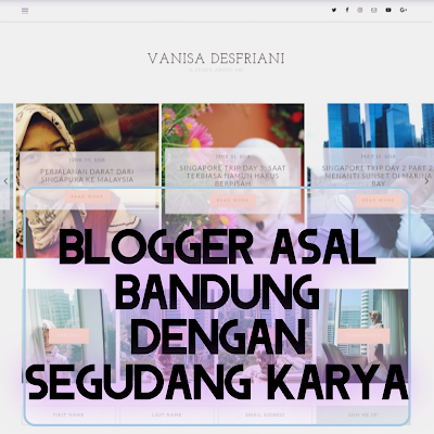 VAnisa Desfriani: Blogger Asal Bandung Dengan Segudang Karya