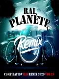 Planète Rai Remix 2020 Vol 19