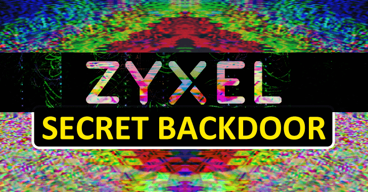 Secret Backdoor Found in Zyxel Firewall and AP Controllers