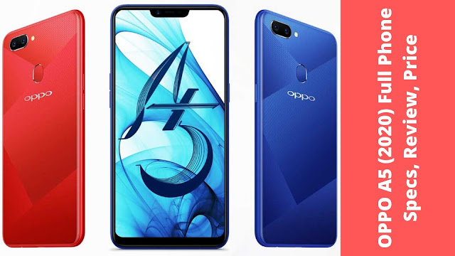OPPO A5 (2020) Full Phone Specs, Review, Price