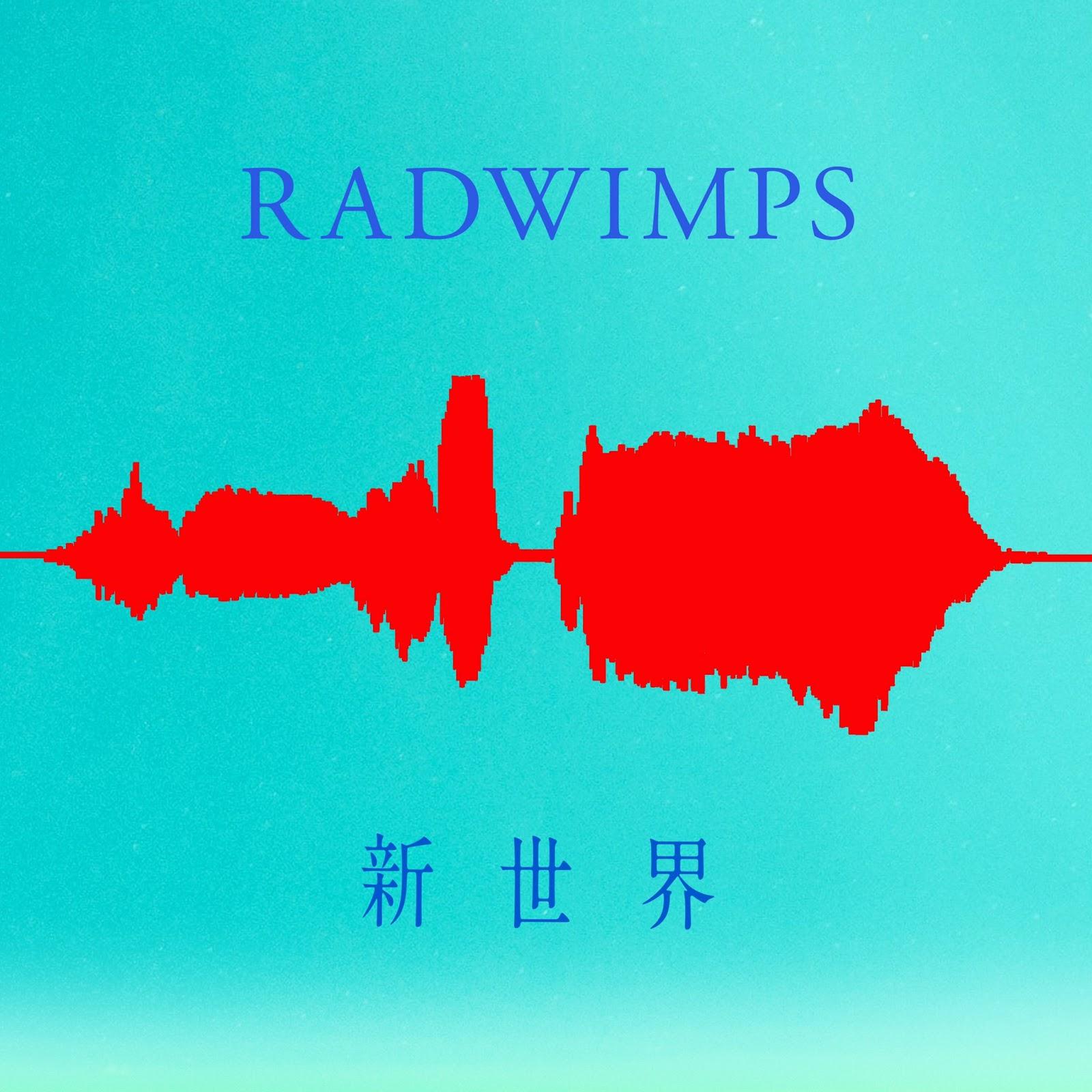 RADWIMPS - Shinsekai