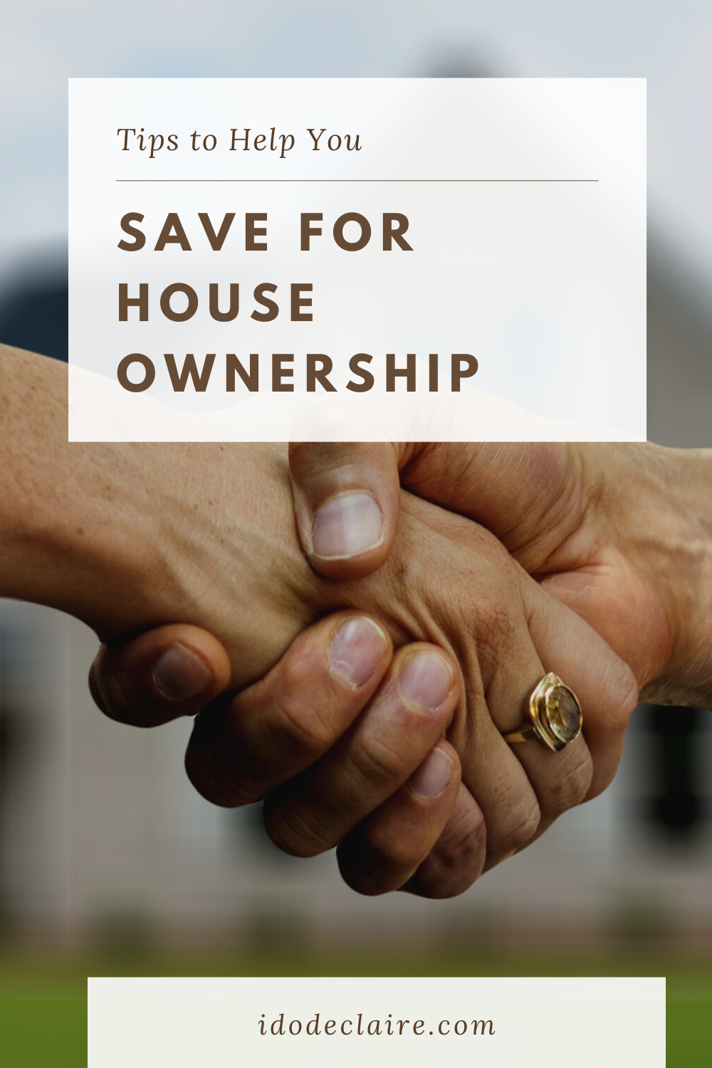 Tips to Help You Save for House Ownership