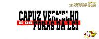 http://new-yakult.blogspot.com.br/2017/01/capuz-vermelho-e-os-foras-da-lei-2011.html
