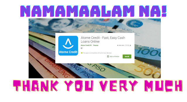 Atome Credit or Atome PH Loan  Update