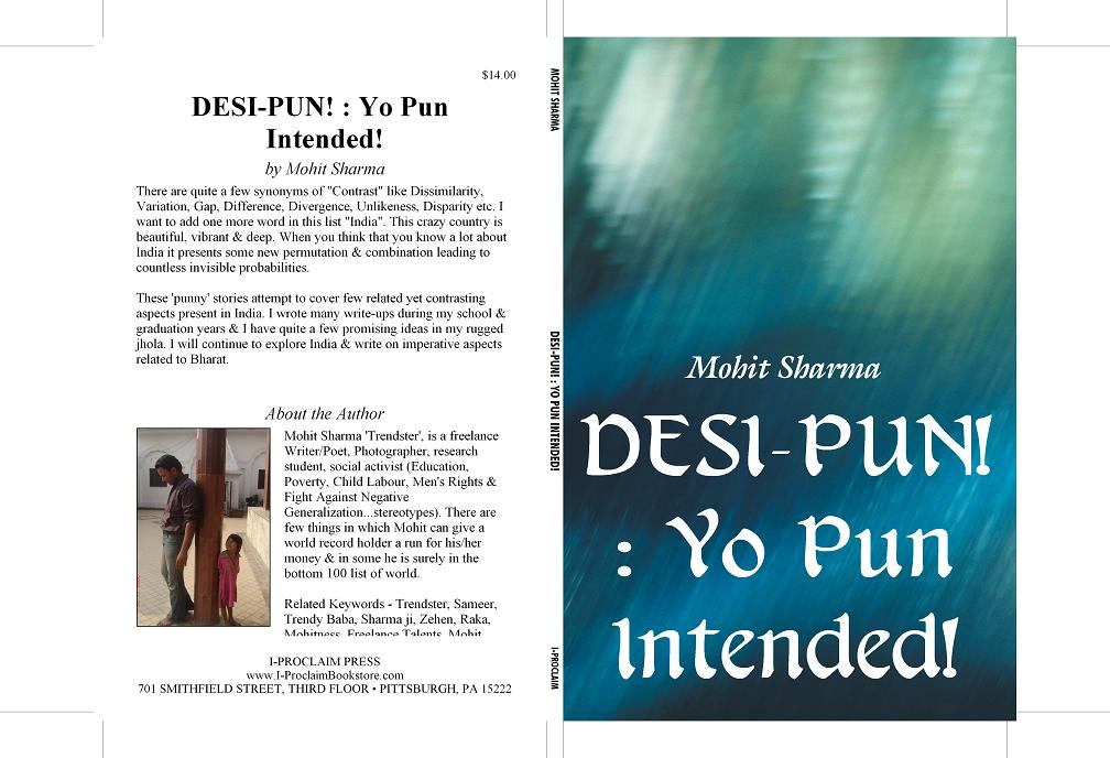 Mohitness {मोहितपन}: Desi-Pun! - Story Collection by Mohit Sharma