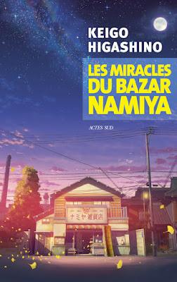 Les Miracles du bazar Namiya de Keigo Higashino - traduit du japonais par Sophie Refle - Actes Sud - 2020