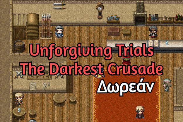 [Προσφορά]: Δωρεάν το ιαπωνικό παιχνίδι Unforgiving Trials: The Darkest Crusade