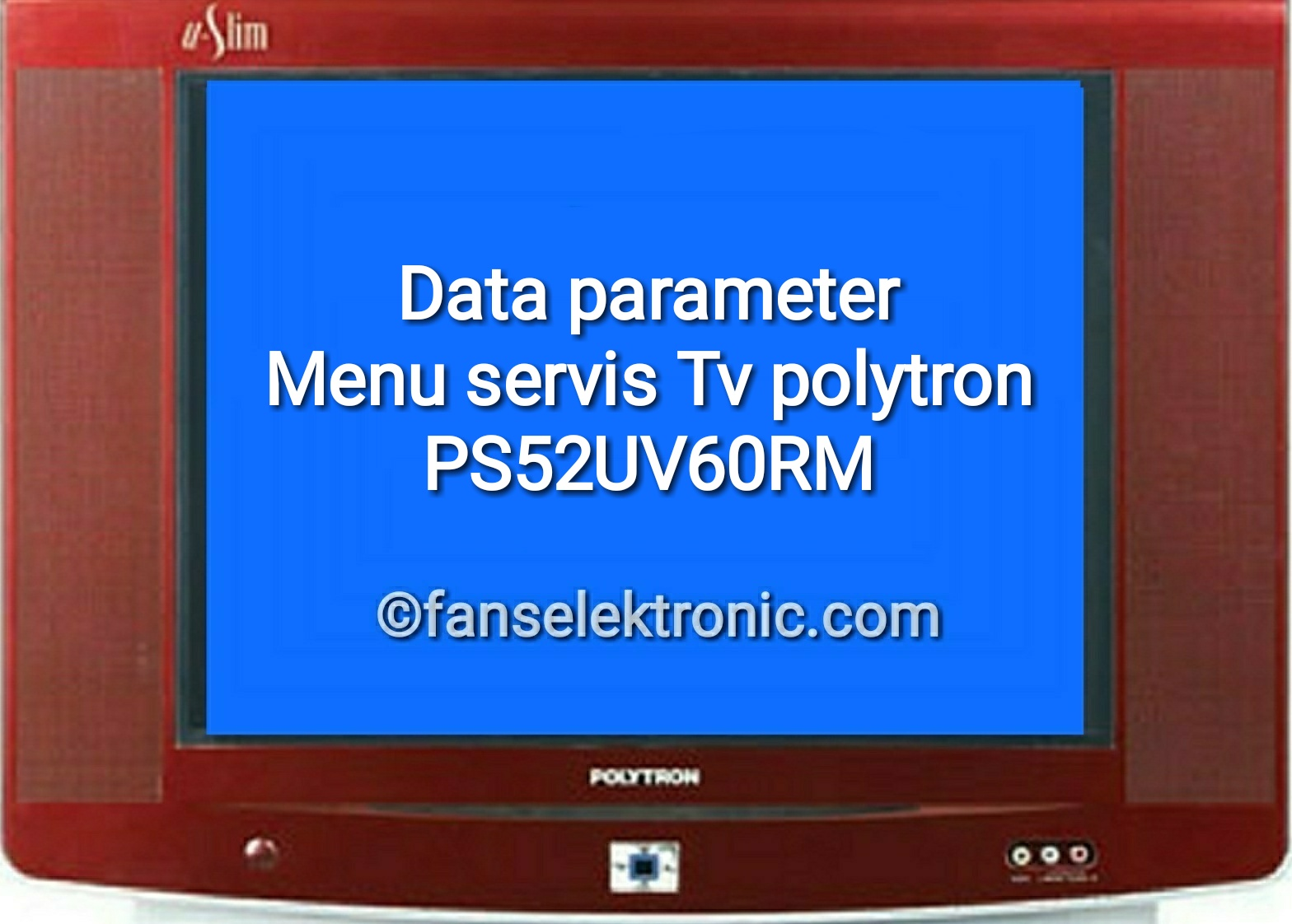 data parameter tv polytron ps52uv60rm