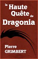 http://www.amazon.fr/Haute-Qu%C3%AAte-Dragonia-Pierre-Grimbert-ebook/dp/B01CGMSBPK/ref=sr_1_2?s=books&ie=UTF8&qid=1457167057&sr=1-2