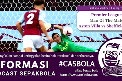 Man Of The Match Aston Villa Melawan Sheffield United
