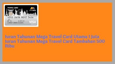 Iuran tahunan kartu kredit mega travel