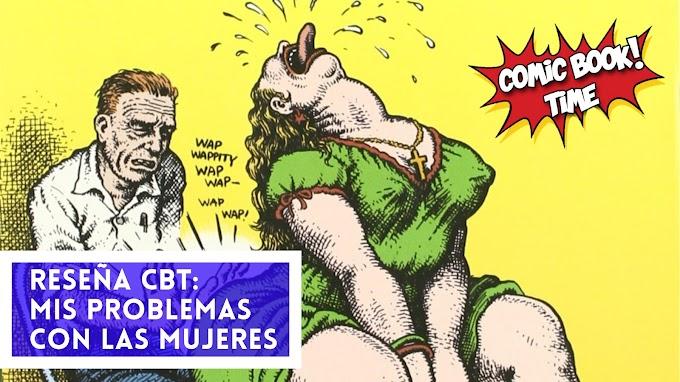 """Cómic reseña: """"Mis problemas con las mujeres"""" de Robert Crumb"""