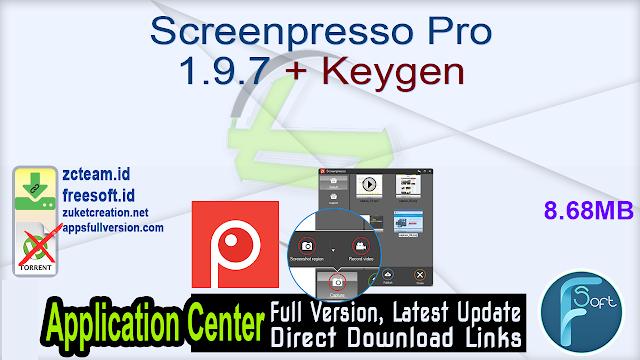 Screenpresso Pro 1.9.7 + Keygen_ ZcTeam.id