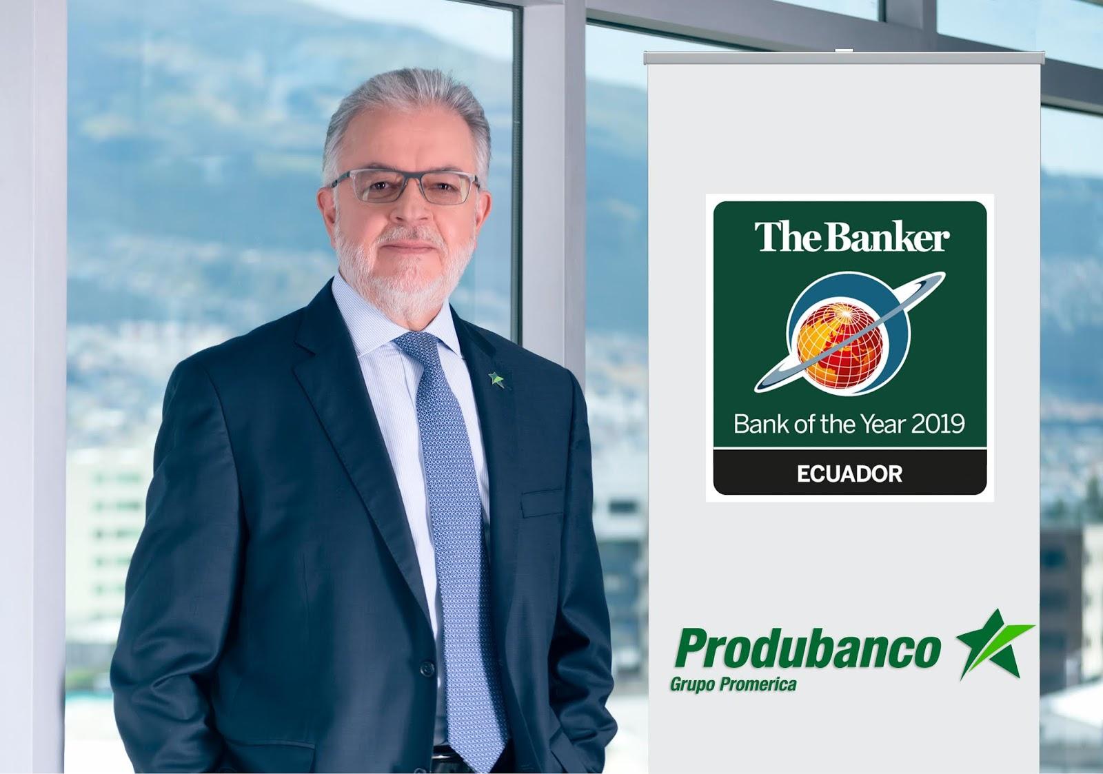 """Produbanco fue reconocido como """"Bank of the Year 2019 Ecuador"""" por la revista """"The Banker"""""""
