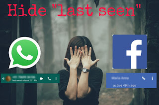 Hide last seen in whatsapp and facebook